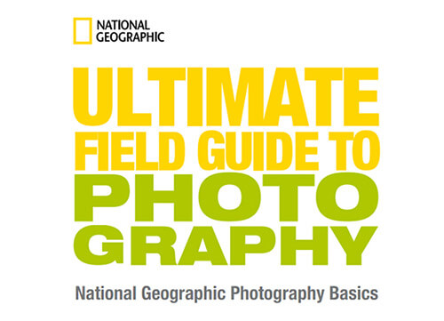 National Geography Photography Guide for Beginners