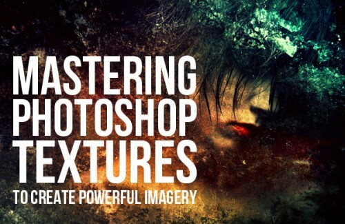 Mastering Photoshop Textures