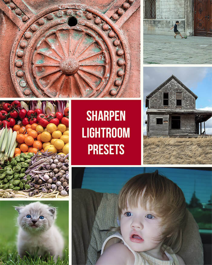 Sharpen Lightroom Presets