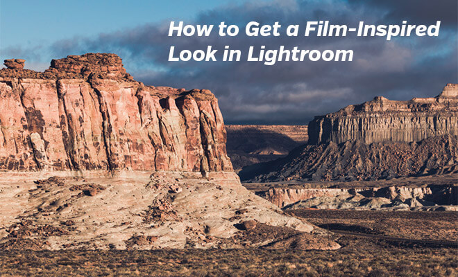 How to Get a Film Inspired Look in Lightroom