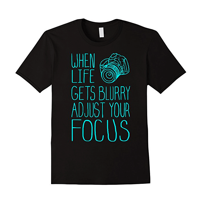 adjust your focus t-shirt