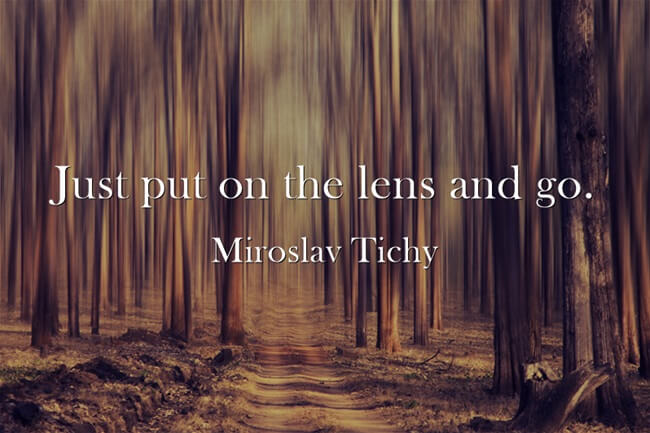 photography quote miroslav tichy