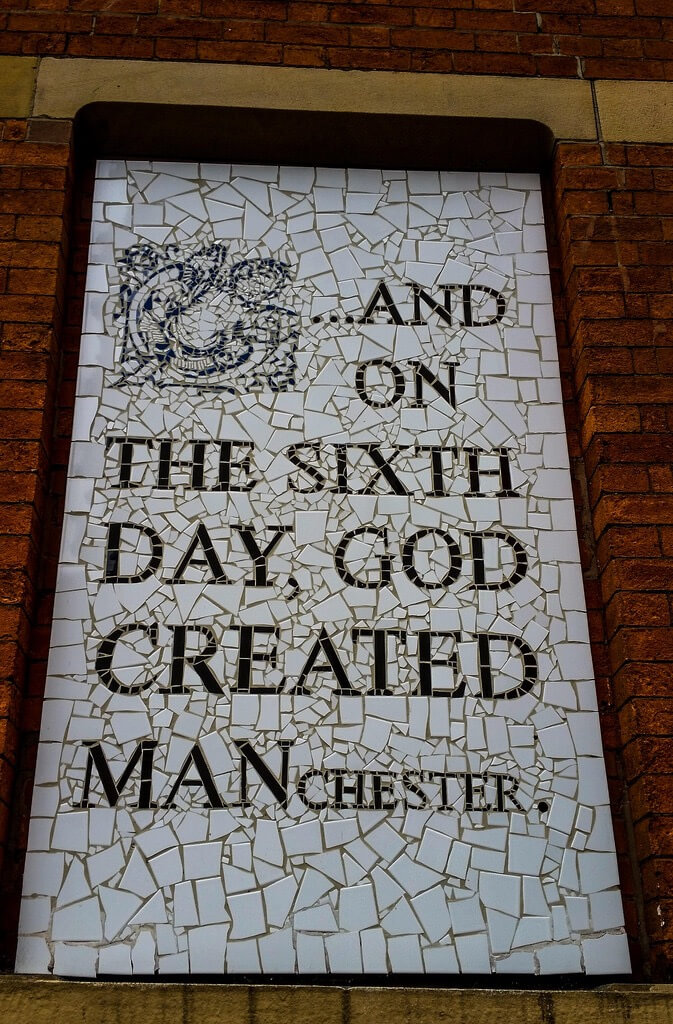 On the sixth day, god created manchester